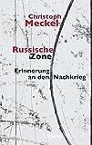 Russische Zone: Erinnerung an den Nachkrieg - Christoph Meckel
