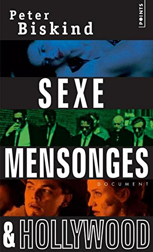 Sexe, mensonges et Hollywood