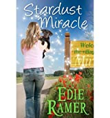 [ Stardust Miracle: A Miracle Interrupted Novel ] By Ramer, Edie (Author) [ Aug - 2012 ] [ Paperback ]