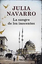 La Sangre de los inocentes (Spanish Edition) by Julia Navarro (2013-10-15)
