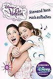 Disney Violetta - Niemand kann mich aufhalten: Band 3