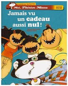 """Afficher """"Moi, Thérèse Miaou Jamais vu un cadeau aussi nul !"""""""