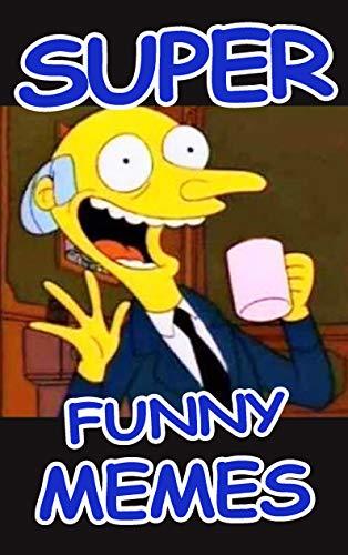 Memes: Super Funny Memes : Dank Memes Book (English Edition)