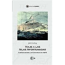 Viaje a las islas afortunadas. Cartas desde canarias en 1879 (Escala en Tenerife)