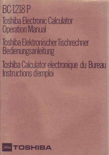 BC-1218 P Toshiba Elektronischer Tischrechner Bedienungsanleitung
