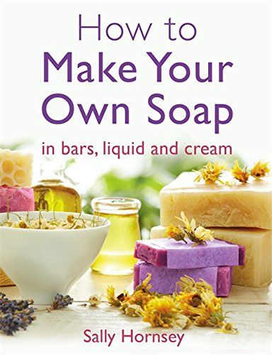 how-to-make-your-own-soap-in-traditional-bars-liquid-or-cream