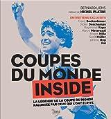 Coupe du Monde Inside