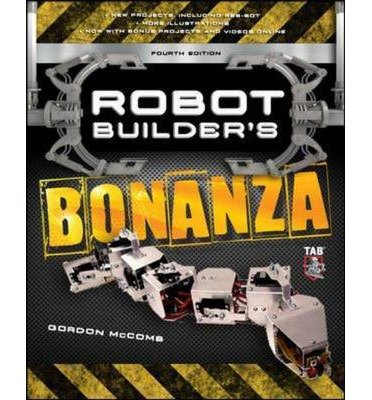 [(Robot Builders Bonanza)] [ By (author) Gordon McComb, By (author) Myke Predko ] [July, 2011]