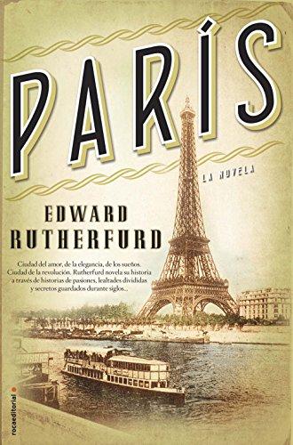 París (Novela Historica (roca)) por Edward Rutherfurd