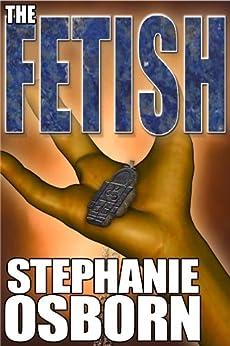 The Fetish (Burnout Book 2) by [Osborn, Stephanie]