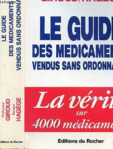 Le guide des médicaments vendus sans ordonnance