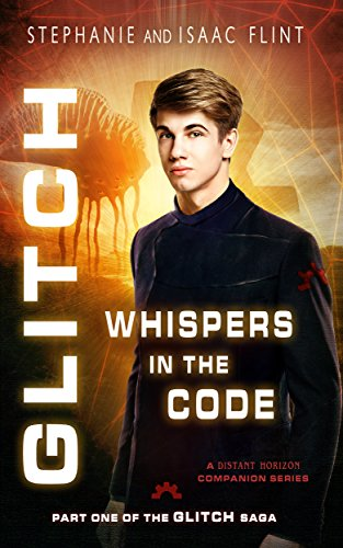 Whispers in the code glitch book 1 ebook stephanie flint isaac whispers in the code glitch book 1 by flint stephanie flint fandeluxe Gallery