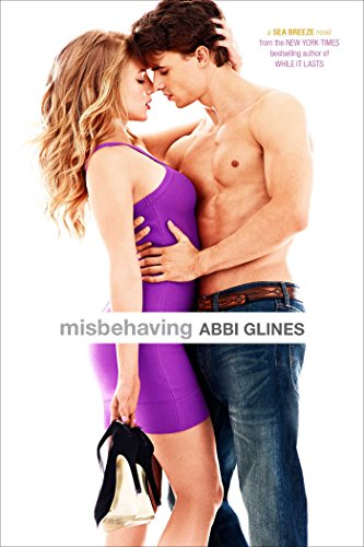 Misbehaving (Sea Breeze Book 6) (English Edition) (Thema Party Awards)