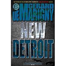 New Detroit (Cris De Niro, Book 6)