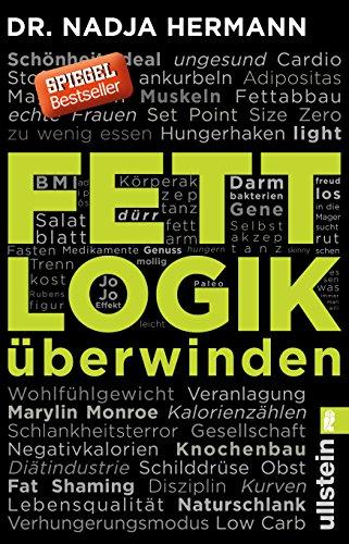 Buchseite und Rezensionen zu 'Fettlogik überwinden (Ullstein Sachbuch)' von Nadja Hermann
