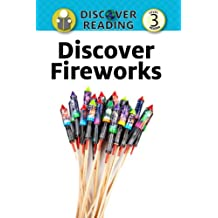 Discover Fireworks: Level 3 Reader (Discover Reading)
