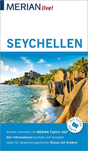 MERIAN live! Reiseführer Seychellen: Mit Extra-Karte zum Herausnehmen