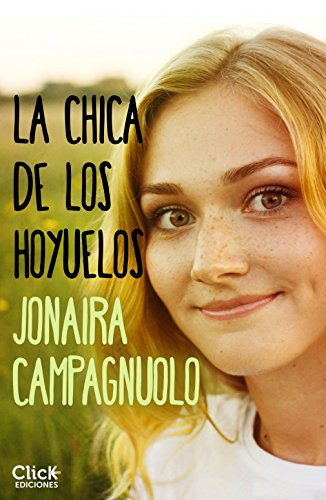 La chica de los hoyuelos (New Adult Romántica) por Jonaira Campagnuolo