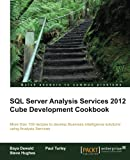 SQL Server Analysis Services 2012 Cube Development Cookbook