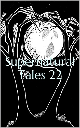 Supernatural Tales 22 (English Edition)