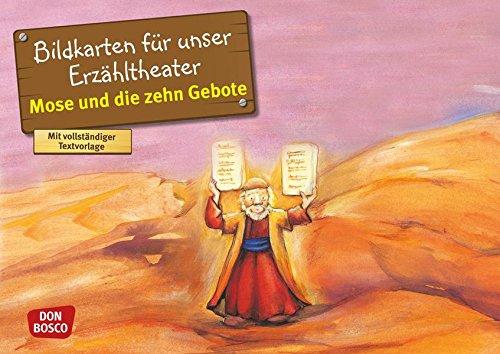 Mose und die zehn Gebote: Bildkarten für unser Erzähltheater. Entdecken. Erzählen. Begreifen. Kamishibai Bildkartenset. (Bibelgeschichten für unser Erzähltheater)