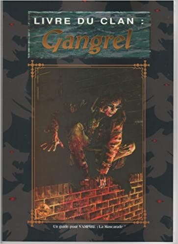 Lire Le livre du clan Gangrel... pdf, epub ebook