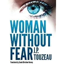 Woman Without Fear by J.P. Touzeau (2015-05-19)