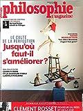 Philosophie Magazine N 119 Jusqu'Ou Faut-Il S'Amelliorer ? - Mai 2018