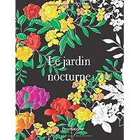 Livre de Coloriage Adultes Mandalas Anti-Stress : Le jardin nocturne: Coloriage fleurs adulte sur fond noir