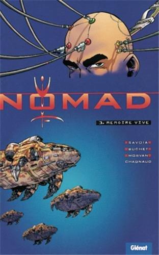 Nomad, tome 1 : Mémoire vive