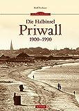 Die Halbinsel Priwall 1900-1990 (Sutton Archivbilder) - Rolf Fechner