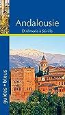 Guide Bleu Andalousie par Bleu