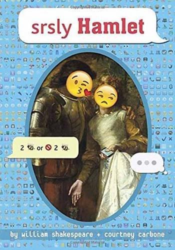 Srsly Hamlet (Omg Shakespeare)