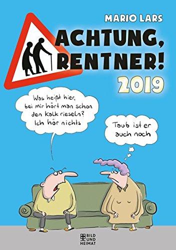 Achtung Rentner 2019: 2-Wochen-Wandkalender