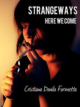 Strangeways: Here We Come di [Formetta, Cristiana Danila]