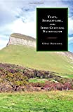 Yeats, Shakespeare, and Irish Cultural Nationalism by Oliver Hennessey (2014-08-20)
