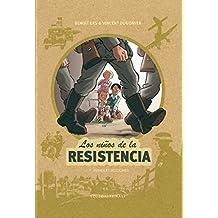 Los niños de la resistencia 1. Primeras acciones
