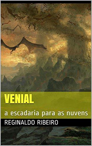 VENIAL: a escadaria para as nuvens (terra fantástica de Venial Livro 3) (Portuguese Edition)