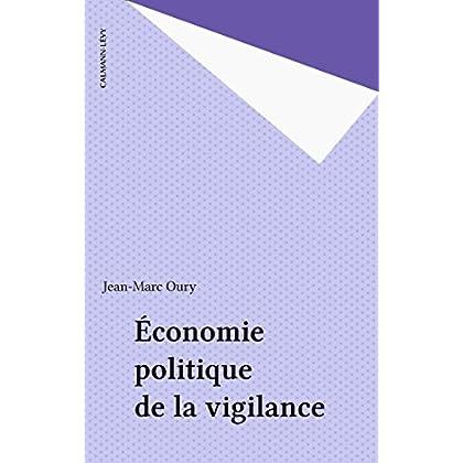 Économie politique de la vigilance (Perspectives de l'économique)