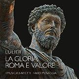 Lulier, Giovanni Lorenzo : la Gloria, Roma E Valore