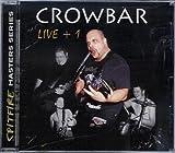 Songtexte von Crowbar - Live+1