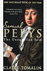 Samuel Pepys: The Unequalled Self by Tomalin, Claire ( 2003 ) Paperback