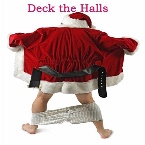 Deck the Halls [Explicit] -
