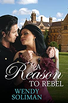 A Reason to Rebel by [Soliman, Wendy]
