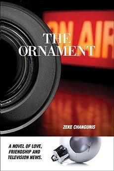 The Ornament (English Edition) par [Changuris, Zeke]