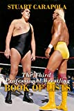 The Third Professional Wrestling Book Of Lists