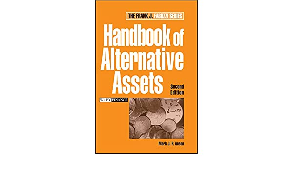h andbook of alternative assets anson mark j p