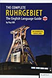 The Complete Ruhrgebiet: The English Language Guide
