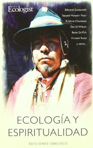 Ecología y espiritualidad (METAFÍSICA Y ESPIRITUALIDAD)