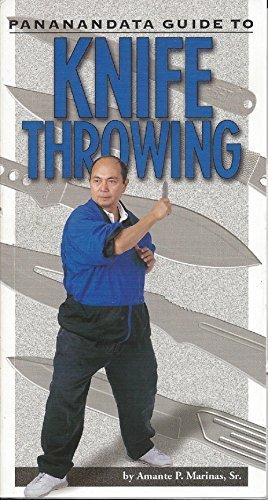 Pananandata guide to knife throwing by United Cutlery Corp (1999-01-01)